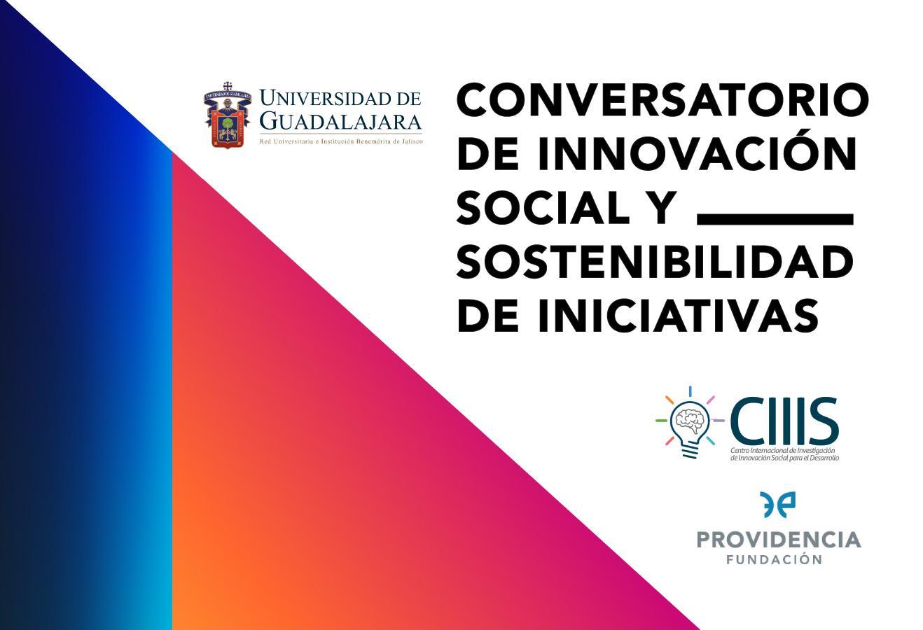 Conversatorios de Innovación Social y Sostenibilidad de Iniciativas para Organizaciones de la Sociedad Civil